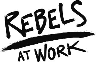 REBELS AT WORK