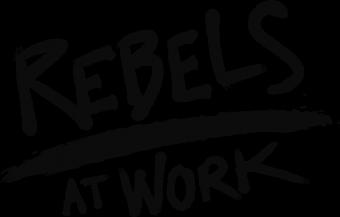REBELS AT WORK